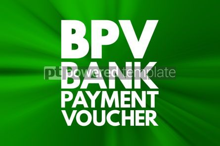 Business: BPV - Bank Payment Voucher acronym business concept background #16555