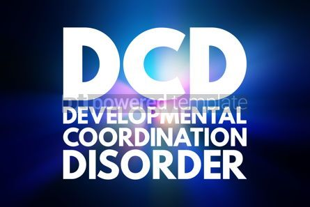 Business: DCD - Developmental Coordination Disorder acronym medical conce #16578