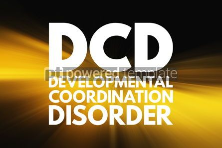 Business: DCD - Developmental Coordination Disorder acronym medical conce #16590