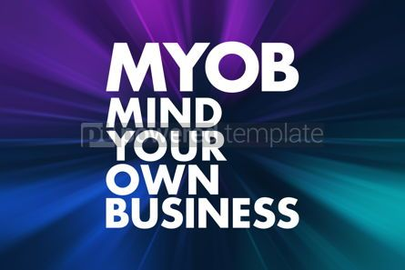 Business: MYOB - Mind Your Own Business acronym business concept backgrou #16618