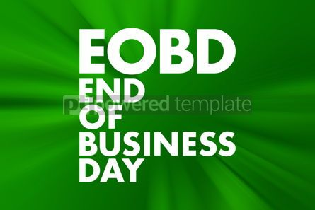 Business: EOBD - End Of Business Day acronym business concept background #16628