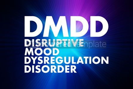 Business: DMDD - Disruptive Mood Dysregulation Disorder acronym health co #16683