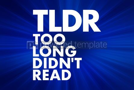 Business: TLDR - Too Long Didn't Read acronym business concept background #16697