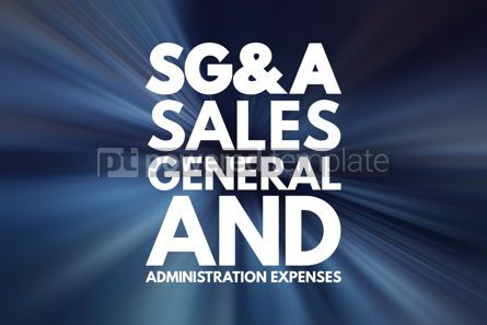 Business: SG A - Sales General and Administration expenses acronym busin #16704