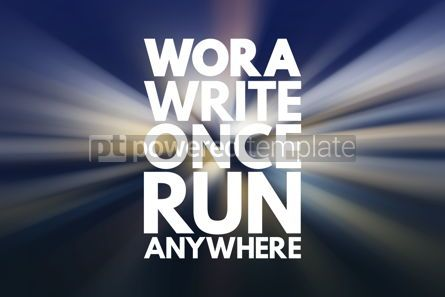 Business: WORA - Write Once Run Anywhere acronym technology concept backg #16733