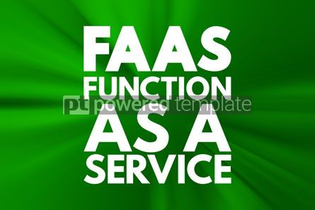 Business: FAAS - Function As A Service acronym concept background #16747
