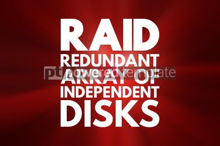 Business: RAID - Redundant Array of Independent Disks acronym technology #16785