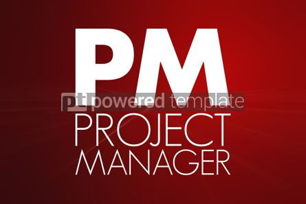 Business: PM - Project Manager acronym business concept background #16787