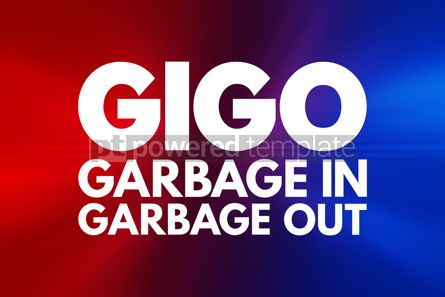 Business: GIGO - Garbage In Garbage Out acronym technology concept backgr #16829
