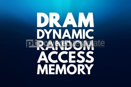 Business: DRAM - Dynamic Random Access Memory acronym technology concept #16831