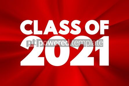 Business: CLASS OF 2021 text education concept background #16908