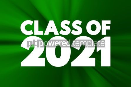 Business: CLASS OF 2021 text education concept background #16909