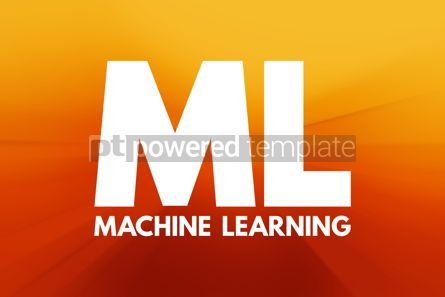 Business: ML - Machine Learning acronym education concept background #16940