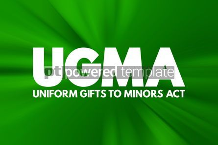 Business: UGMA - Uniform Gifts to Minors Act acronym concept background #16949