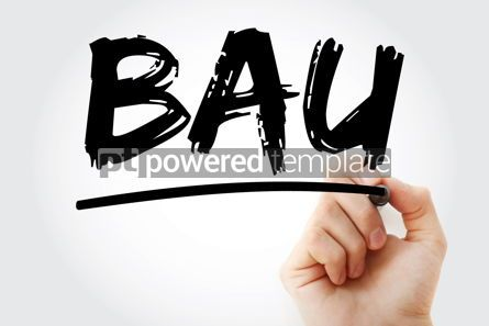 Business: BAU - Business as Usual acronym with marker business concept ba #17469