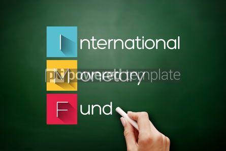 Business: IMF - International Monetary Fund acronym concept #17875