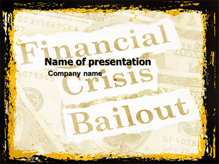 Financial Crisis Bailout PowerPoint Template, 05593, Financial/Accounting — PoweredTemplate.com