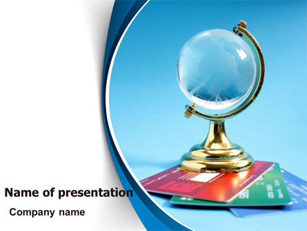 Crystal Globe At The Plastic Cards PowerPoint Template