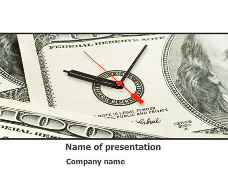 Financial/Accounting: Time That We Have Is Money That We Don't PowerPoint Template #08449