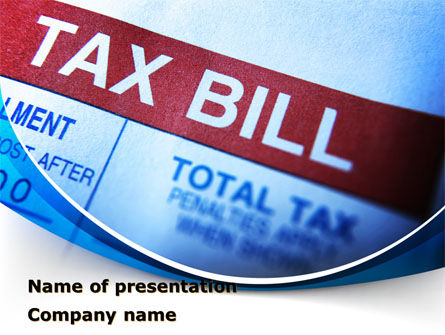 Financial/Accounting: Tax Bill PowerPoint Template #08661