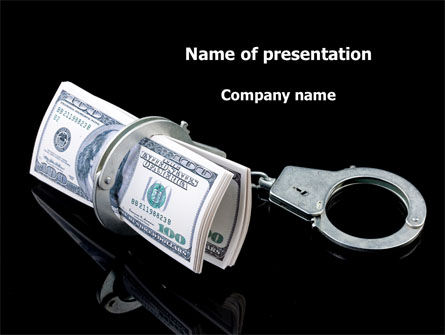 Financial/Accounting: Arrested Criminal Money PowerPoint Template #09466
