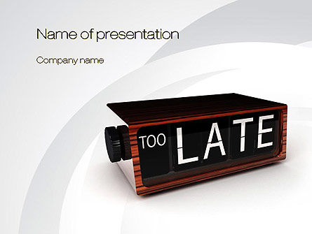 Too Late Clock PowerPoint Template, 10767, Business Concepts — PoweredTemplate.com