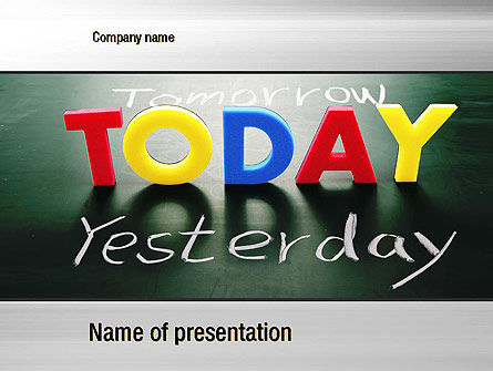 Today Yesterday and Tomorrow PowerPoint Template, 10782, Business Concepts — PoweredTemplate.com