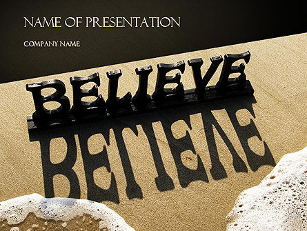 Believe PowerPoint Template, 11262, Education & Training — PoweredTemplate.com