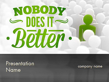 Business Concepts: Nobody Does It Better PowerPoint Template #11417