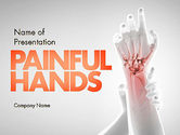 Medical: Painful Hands PowerPoint Template #11490