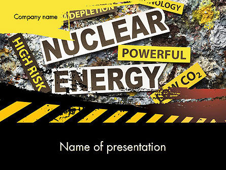 Careers/Industry: Nuclear Energy Debate PowerPoint Template #12020