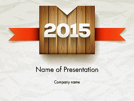 2015 on Wooden Surface with Ribbon PowerPoint Template
