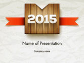 2015 on Wooden Surface with Ribbon PowerPoint Template#1