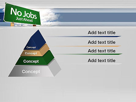 No Jobs Green Road Sign PowerPoint Template Slide 12