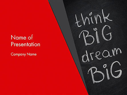 Think Big Dream Big on Chalk Board PowerPoint Template, 13097, Business Concepts — PoweredTemplate.com