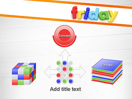 Friday PowerPoint Template Slide 19