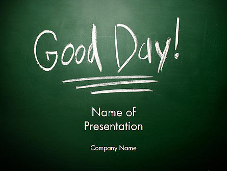 Good Day Writing On Blackboard PowerPoint Template, 13903, Business Concepts — PoweredTemplate.com
