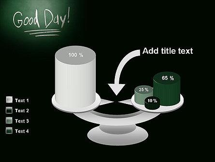 Good Day Writing On Blackboard PowerPoint Template Slide 10