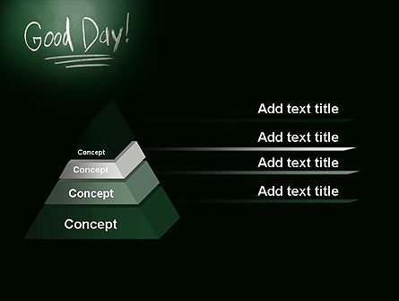 Good Day Writing On Blackboard PowerPoint Template Slide 12
