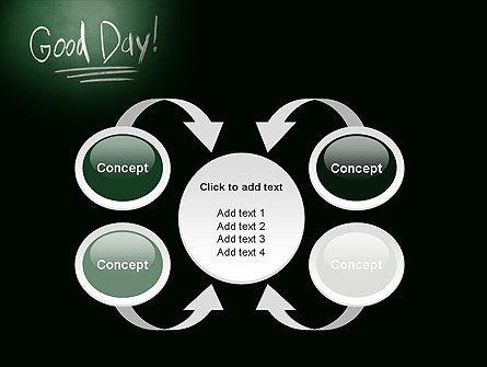Good Day Writing On Blackboard PowerPoint Template Slide 6
