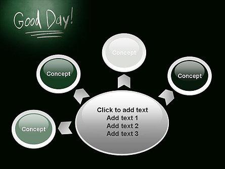 Good Day Writing On Blackboard PowerPoint Template Slide 7