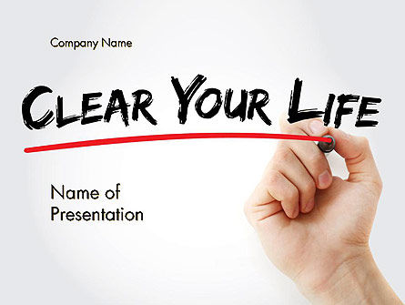 Hand Writing Clear Your Life with Marker PowerPoint Template