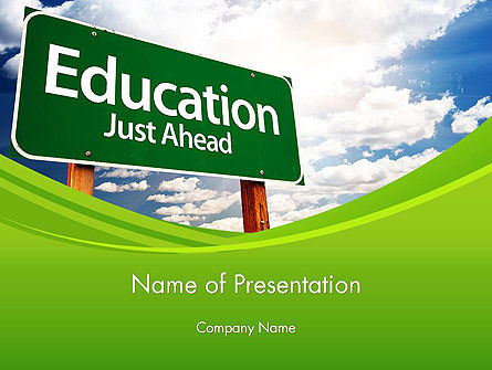 Education Just Ahead Green Road Sign PowerPoint Template