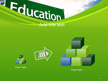 Education Just Ahead Green Road Sign PowerPoint Template Slide 13
