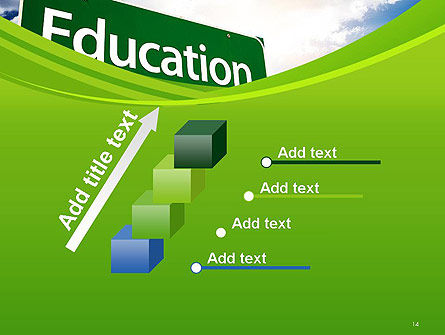 Education Just Ahead Green Road Sign PowerPoint Template Slide 14