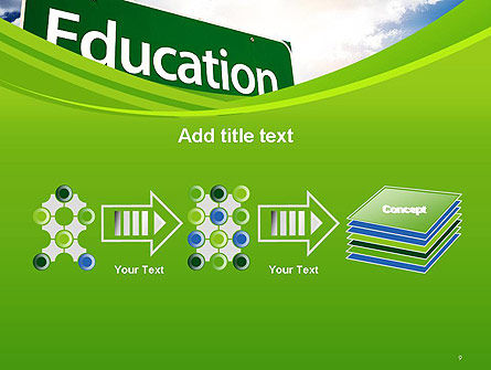 Education Just Ahead Green Road Sign PowerPoint Template Slide 9