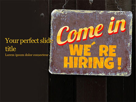 Careers/Industry: Plantilla de PowerPoint - come in we're hiring sign #16460