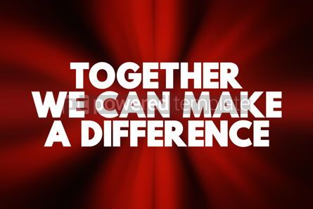 Business: Together We Can Make A Difference text concept background #18396