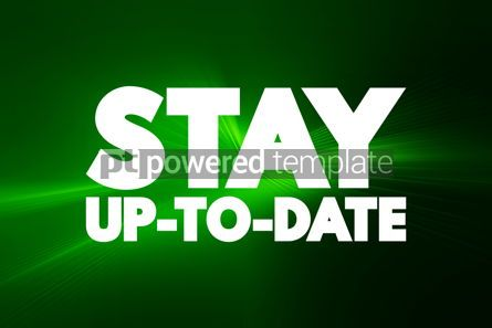 Business: Stay Up To Date text quote concept background #18594