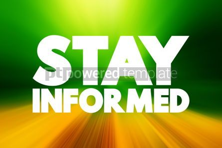 Business: Stay Informed text quote concept background #18623